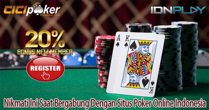 Nikmati Ini Saat Bergabung Dengan Situs Poker Online Indonesia